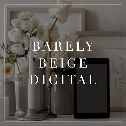 Barely Beige Digital Collection