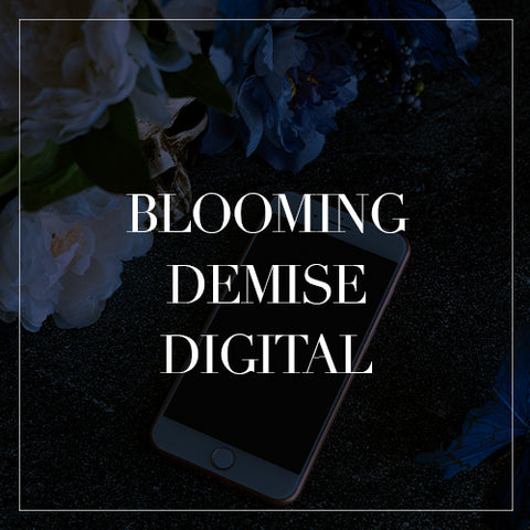 Blooming Demise Digital Collection