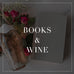 Entire Books & Wine Collection