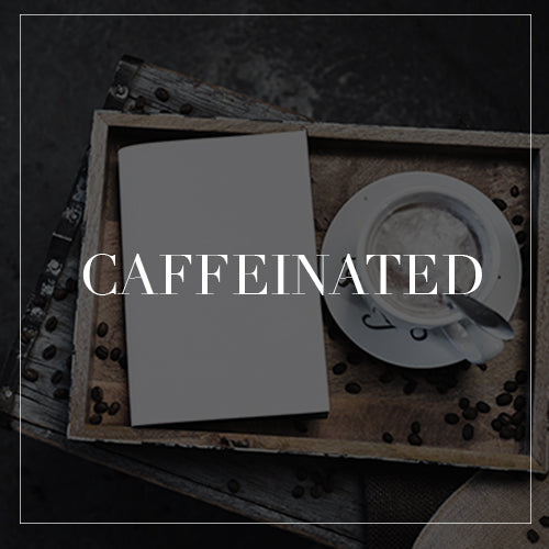 Caffeinated Collection