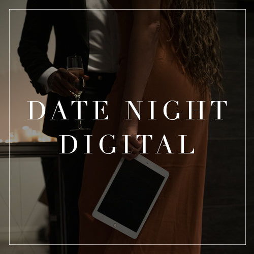 Date Night Digital Collection