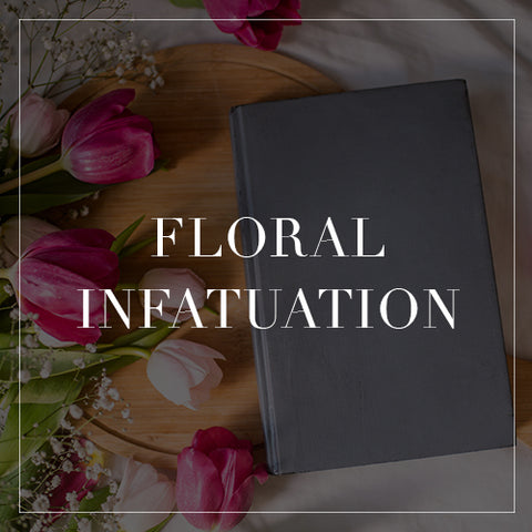 Entire Floral Infatuation Collection