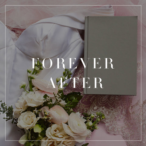 Entire Forever After Collection