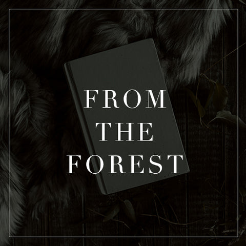 Entire From the Forest Collection
