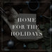 Entire Home For The Holidays Collection