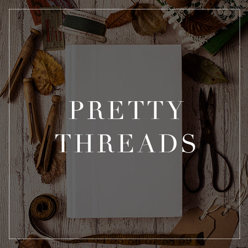 Entire Pretty Threads Collection