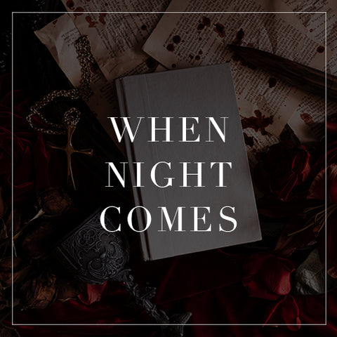 Entire When Night Comes Collection