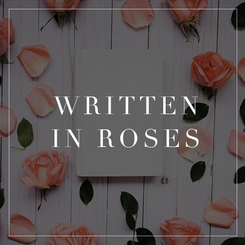 Entire Written In Roses Collection