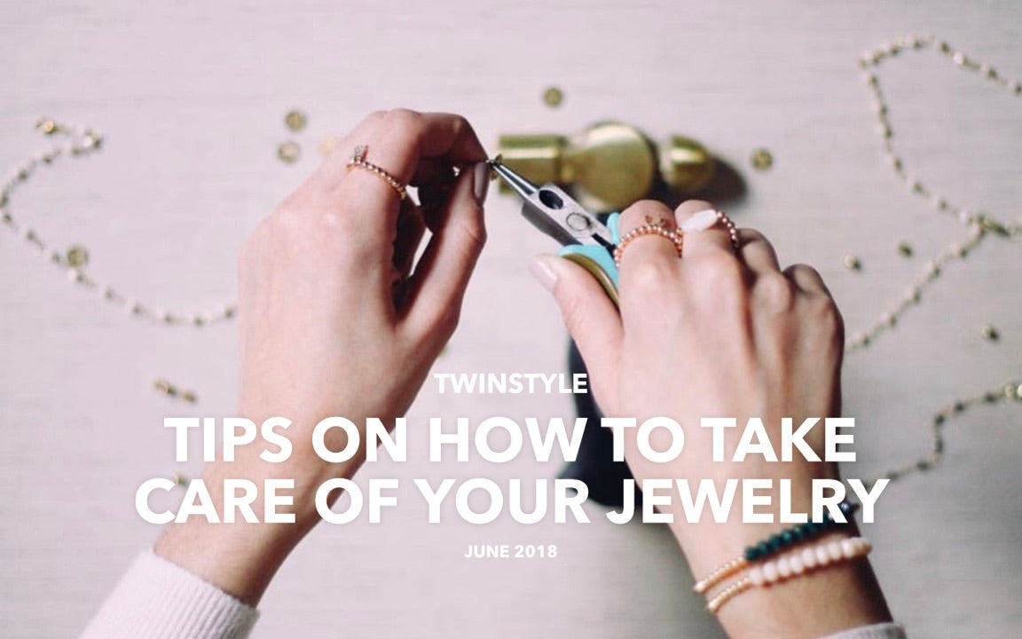 Tips & Tricks on How to  Take Care of Your Jewelry