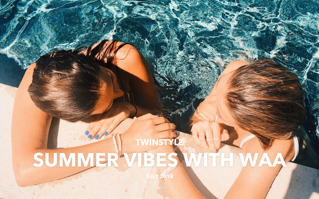 Summer Vibes with WAA
