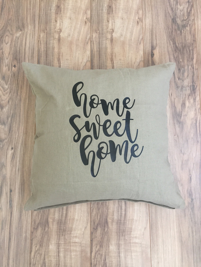 Home Sweet Home Pillowcase