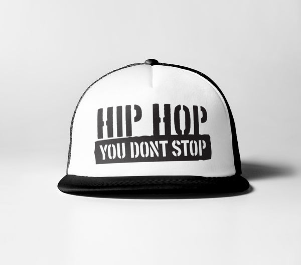 Hip Hop You Don't Stop