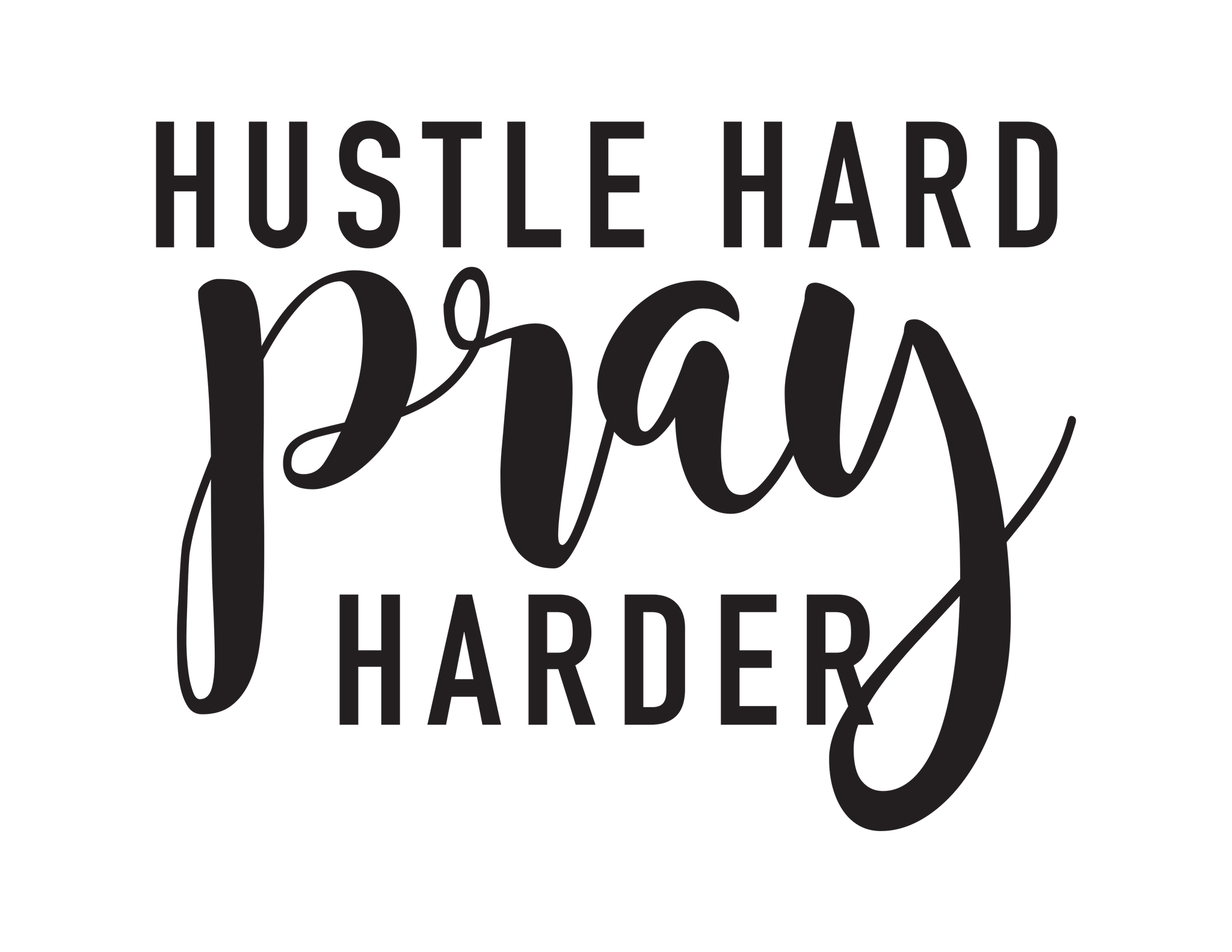YOU CHOOSE- Hustle Hard Pray Harder