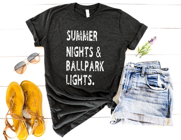 Summer Nights and Ballpark Lights Tee