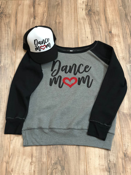 Dance Mom Slouchy Sweatshirt
