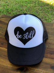 Be Still Trucker Hat