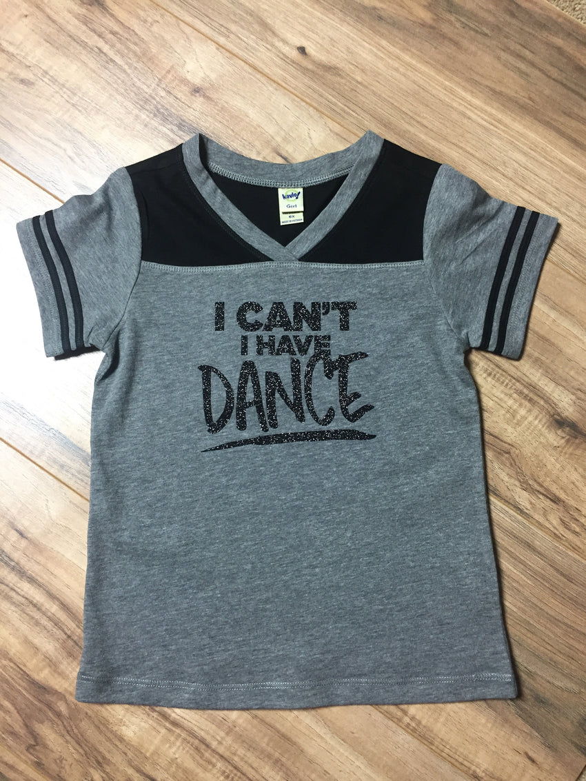 I can't I have dance jersey
