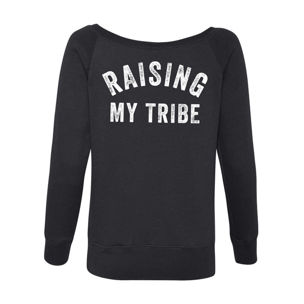 Raising My Tribe off the shoulder sweatshirt