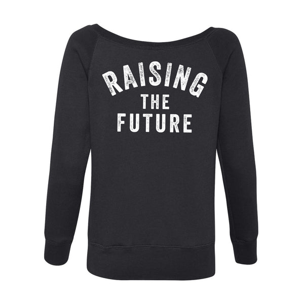 Raising the Future off the shoulder sweatshirt