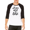 All you need is Love Unisex Baseball Tee
