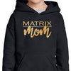 Matrix Mom Hooded Sweatshirt