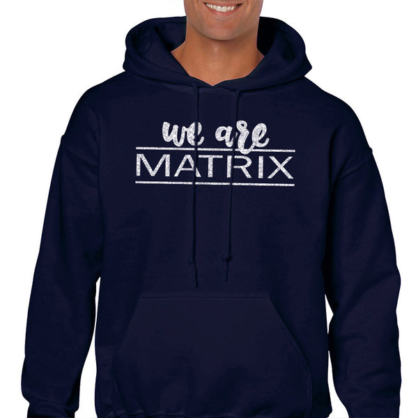 We Are Matrix Unisex Hooded Sweatshirt