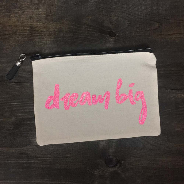 Dream Big Makeup Bag