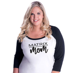 Matrix Mom Curvy Baseball Tee