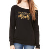 Matrix Mom Slouchy Sweatshirt