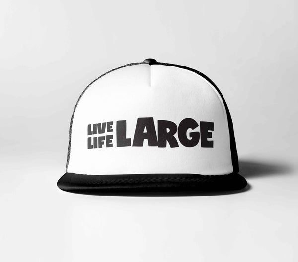 Live Life Large