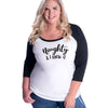 Naughty and I know it Curvy Baseball Tee