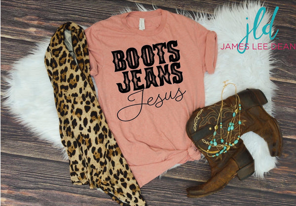 Boots Jeans and Jesus Tee