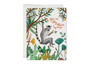 GREETING CARD - YOU'RE MY MAIN SQUEEZE