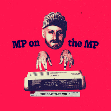 MP On The MP - The Beat Tape Vol. 1 (LP)