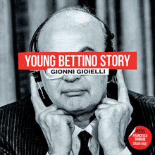 Young Bettino Story (LP)
