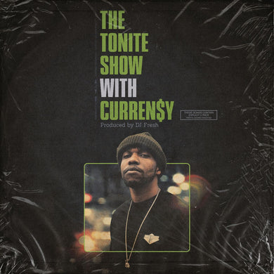 The Tonite Show With Curren$y (LP)