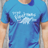 Unisex 'Drink Electrons not Dinosaur Juice' T-Shirt - (Electric Blue) - SPARK+VOLT