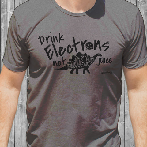 Drink Electrons... T-shirt gifts for Electric Vehicle owner