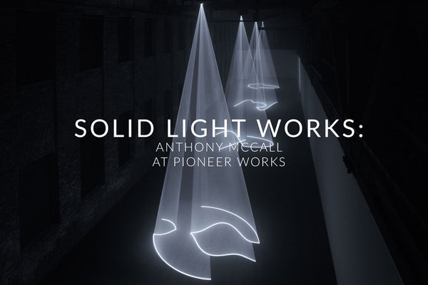 Solid Light Works : Anthony McCall