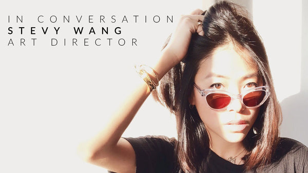 In Conversation : Stevy Wang
