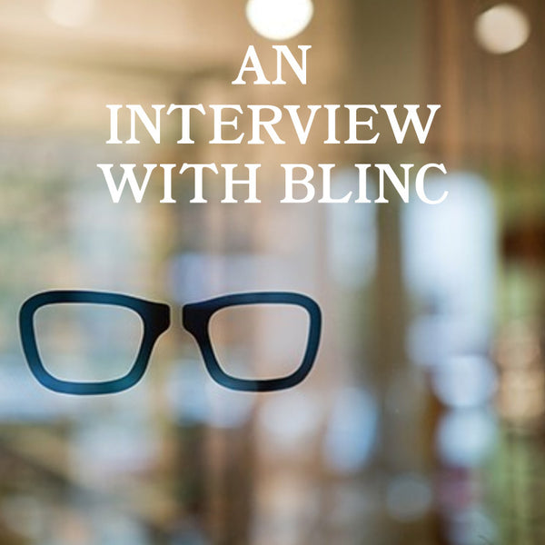 An Interview with blinc