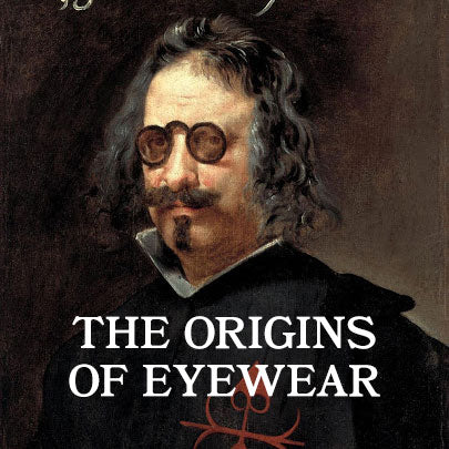 The Origins of Eyewear