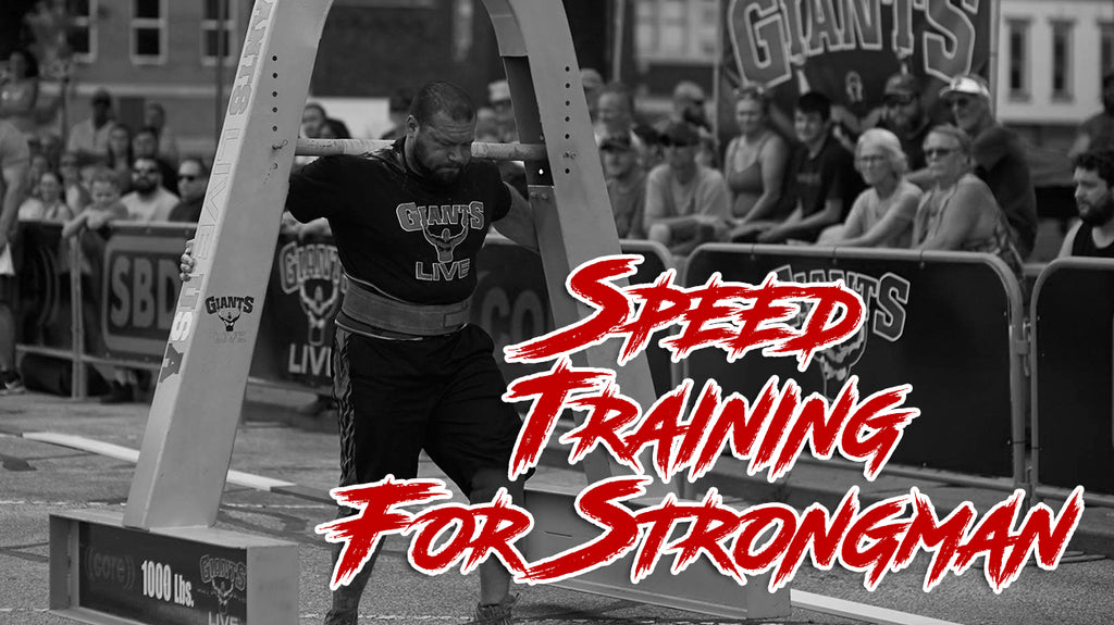 Speed Training For Strongman