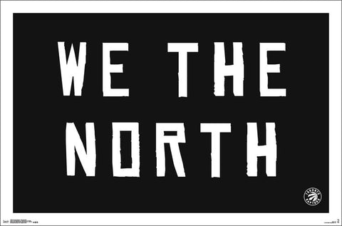 "Toronto Raptors ""We the North"" NBA Basketball Team Theme Poster - Trends International"