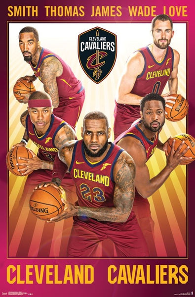 "Cleveland Cavaliers ""Fab Five"" Poster (LeBron James, Kevin Love, Isaiah Thomas, J.R. Smith, Dwyane Wade) - Trends 2017"