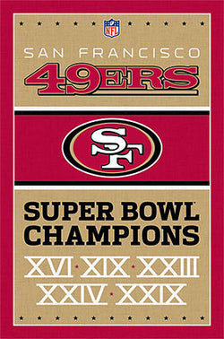 San Francisco 49ers 5-Time NFL Super Bowl Champions Commemorative Wall Poster