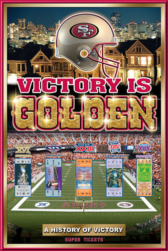 "San Francisco 49ers ""History of Victory"" 5-Time Super Bowl Champs Poster - Action Images"