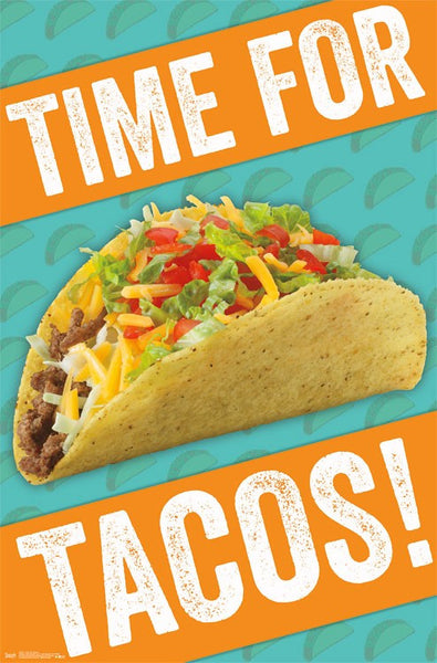 Time For Tacos! Mexican Food Fun Poster - Trends International Inc.