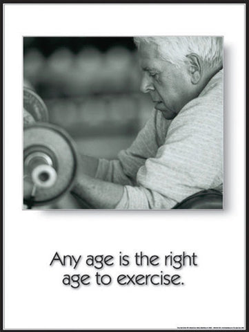 "Seniors Fitness ""Any Age is the Right Age"" Inspirational Poster - Fitnus Corp."