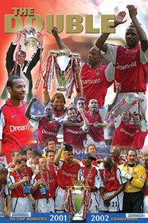 "Arsenal FC ""The Double"" 2001/02 Premier and FA Champs Poster - U.K. 2002"